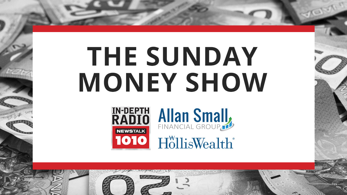 The Sunday Money Show on Newstalk 1010 – October 21, 2018